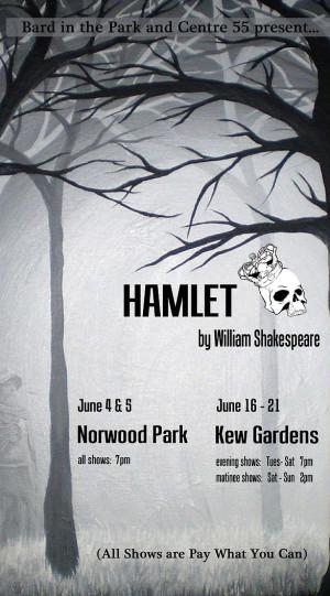 June 4 & 5 – Bard in the Park:  Hamlet!!