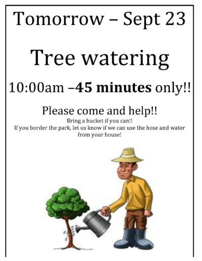 Sept 23 – Tree watering!!